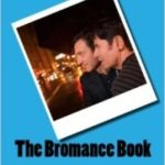 Want a free copy of The Bromance Book?